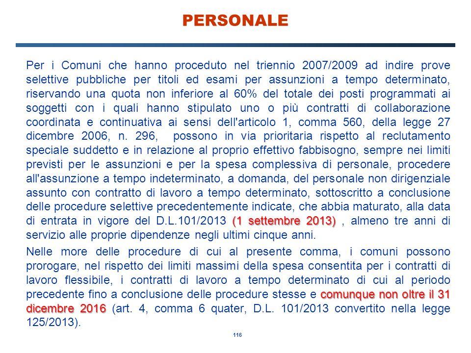116 PERSONALE (1 settembre 2013) Per i Comuni che hanno proceduto nel triennio 2007/2009 ad indire prove selettive pubbliche per titoli ed esami per a