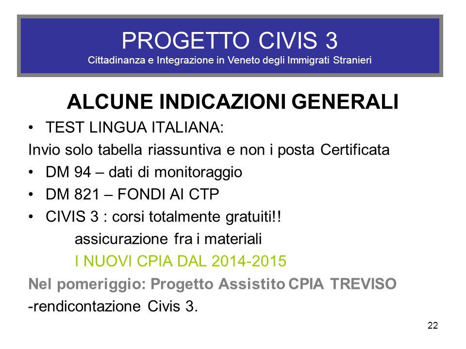Alcune indicazioni Generali ALCUNE INDICAZIONI GENERALI TEST LINGUA ITALIANA: Invio solo tabella riassuntiva e non i posta Certificata DM 94 – dati di