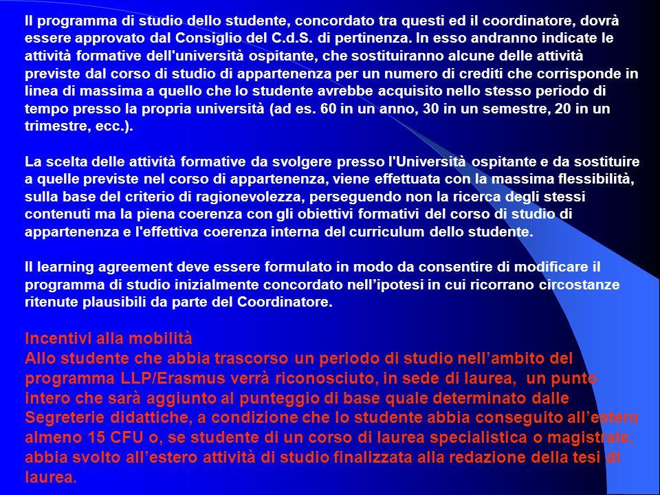 Il programma di studio dello studente, concordato tra questi ed il coordinatore, dovrà essere approvato dal Consiglio del C.d.S. di pertinenza. In ess
