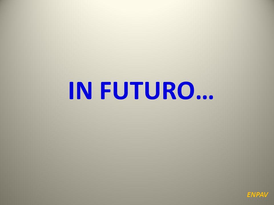 IN FUTURO… ENPAV
