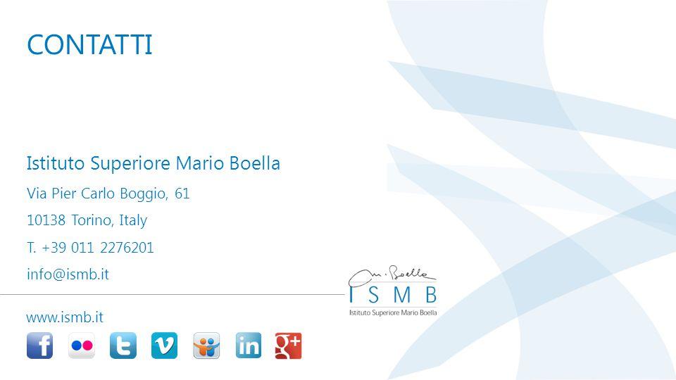 Istituto Superiore Mario Boella Via Pier Carlo Boggio, 61 10138 Torino, Italy T. +39 011 2276201 info@ismb.it CONTATTI www.ismb.it