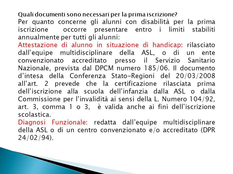 Quali documenti sono necessari per la prima iscrizione.