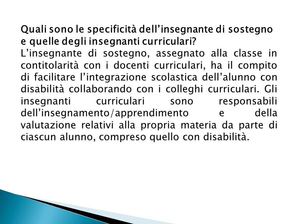 Quali sono le specificità dell'insegnante di sostegno e quelle degli insegnanti curriculari.