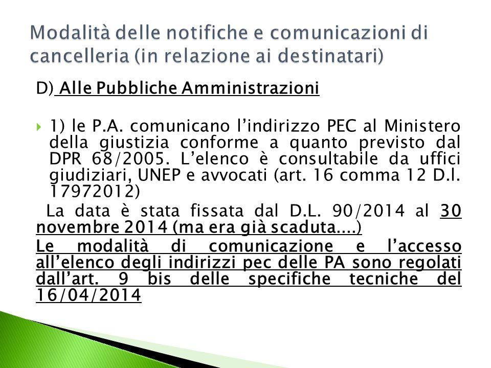 D) Alle Pubbliche Amministrazioni  1) le P.A.