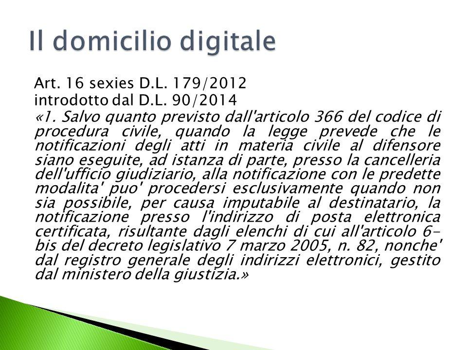 Art.16 sexies D.L. 179/2012 introdotto dal D.L. 90/2014 «1.