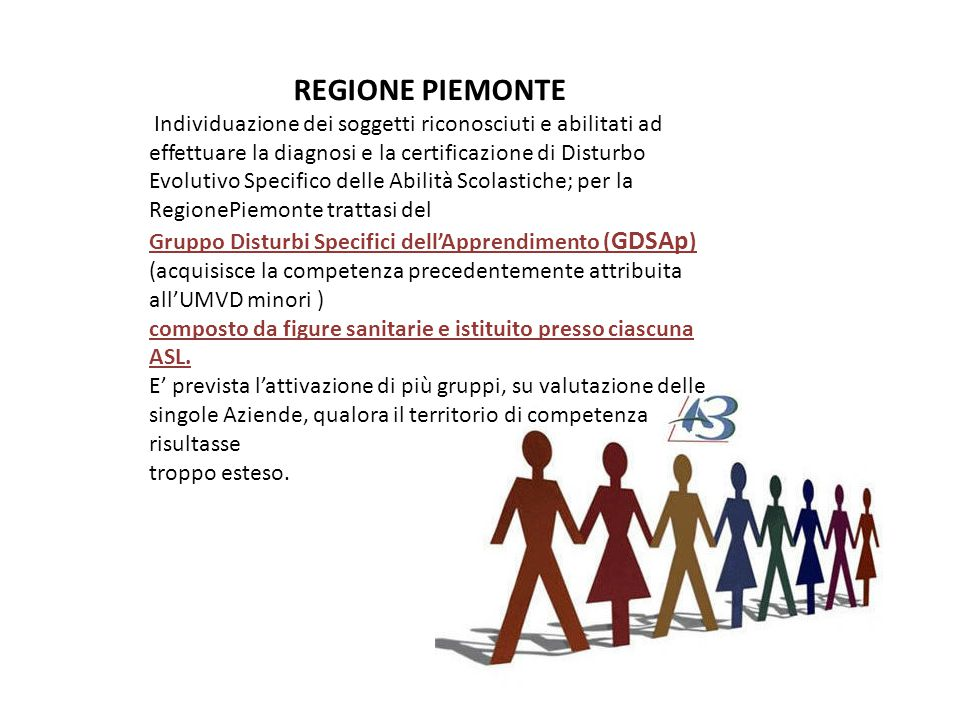 REGIONE PIEMONTE Individuazione dei soggetti riconosciuti e abilitati ad effettuare la diagnosi e la certificazione di Disturbo Evolutivo Specifico de