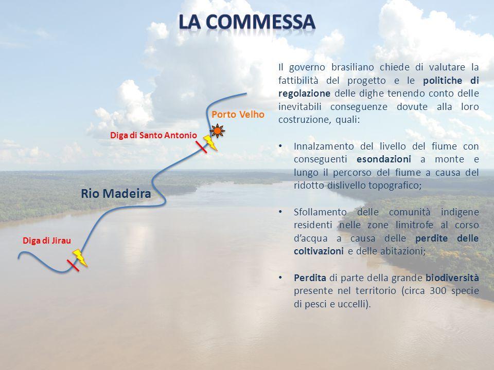 Diga di Jirau Diga di Santo Antonio Rio Madeira Porto Velho Il governo brasiliano chiede di valutare la fattibilità del progetto e le politiche di reg