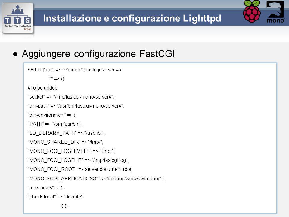 ●Aggiungere configurazione FastCGI $HTTP[
