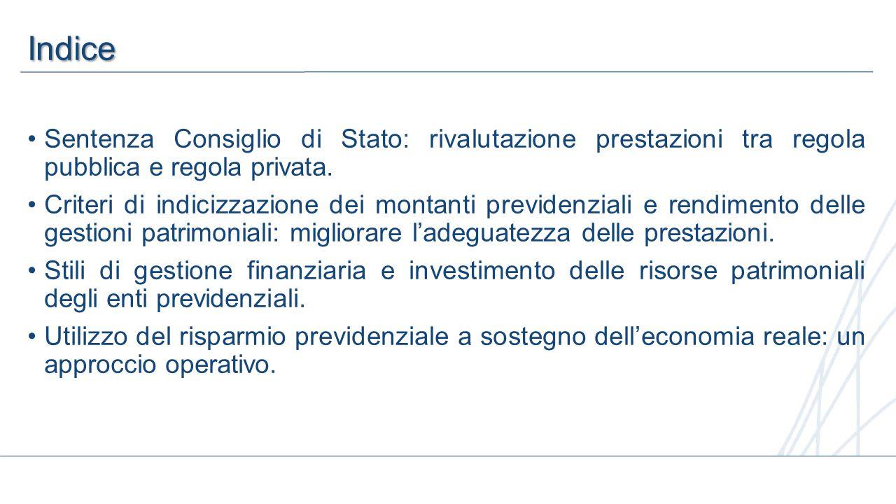 2 Indice Sentenza Consiglio di Stato: rivalutazione prestazioni tra regola pubblica e regola privata. Criteri di indicizzazione dei montanti previdenz