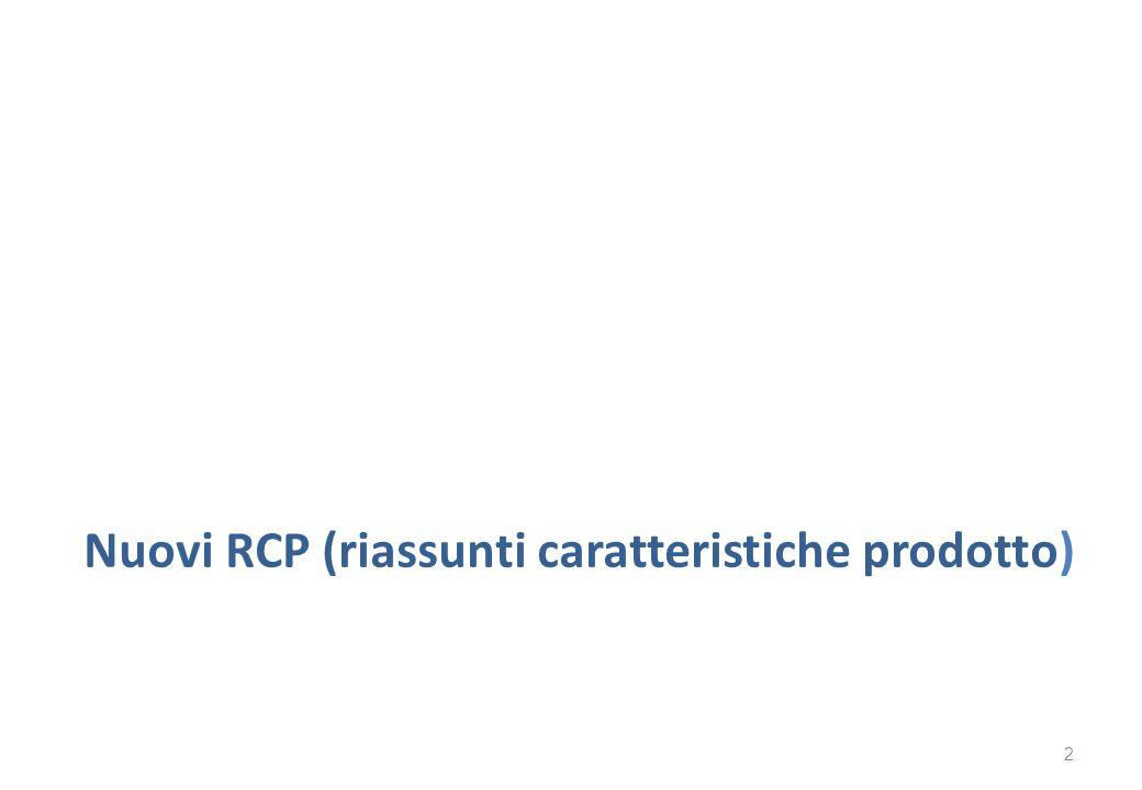 Nuovi RCP (riassunti caratteristiche prodotto) 2