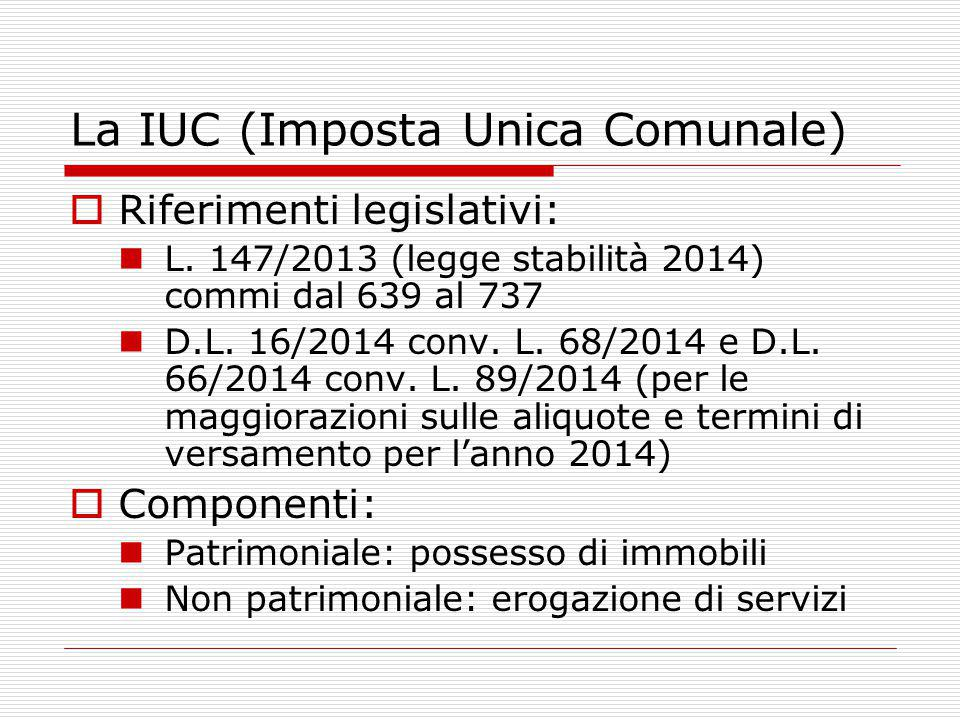 La IUC La struttura dei tributi sulle abitazioni