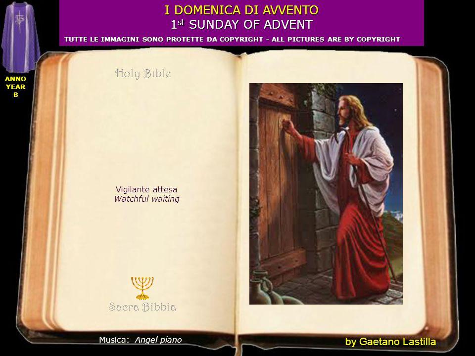 Sacra Bibbia Musica: Angel piano I DOMENICA DI AVVENTO 1 st SUNDAY OF ADVENT TUTTE LE IMMAGINI SONO PROTETTE DA COPYRIGHT - ALL PICTURES ARE BY COPYRI