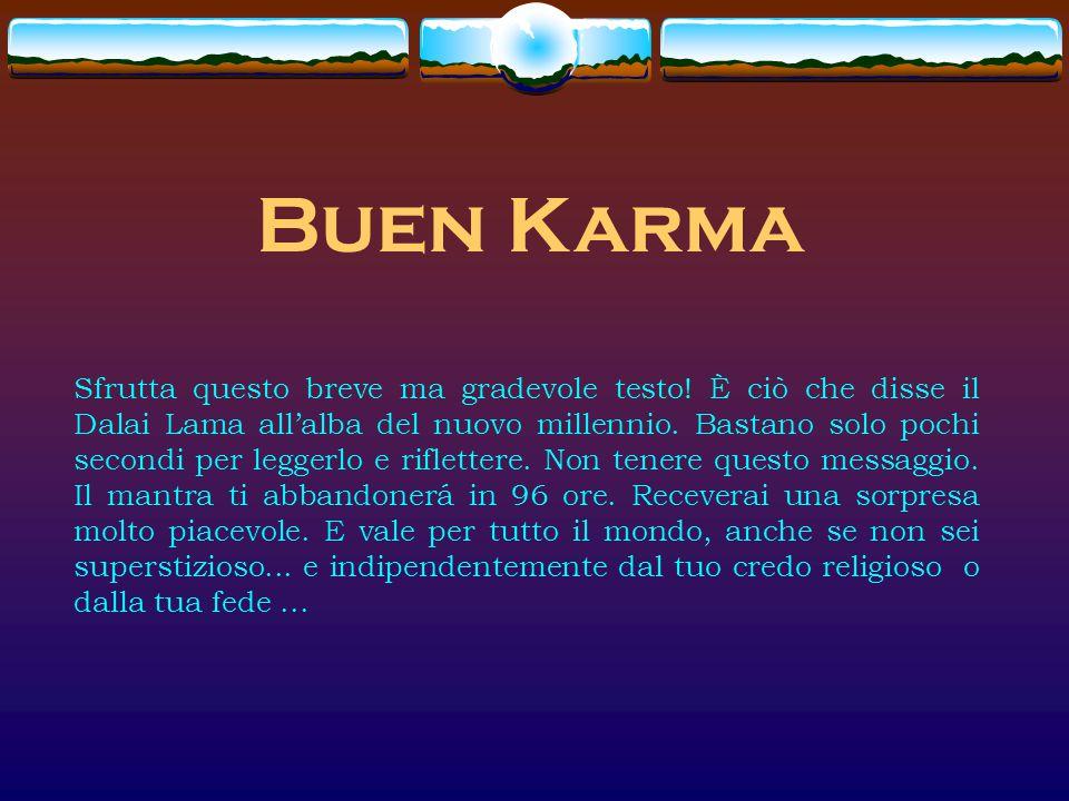 Buen Karma Sfrutta questo breve ma gradevole testo.