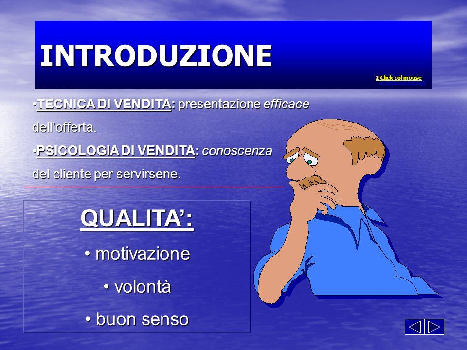 TECNICA DI VENDITA: presentazione efficaceTECNICA DI VENDITA: presentazione efficacedell'offerta.