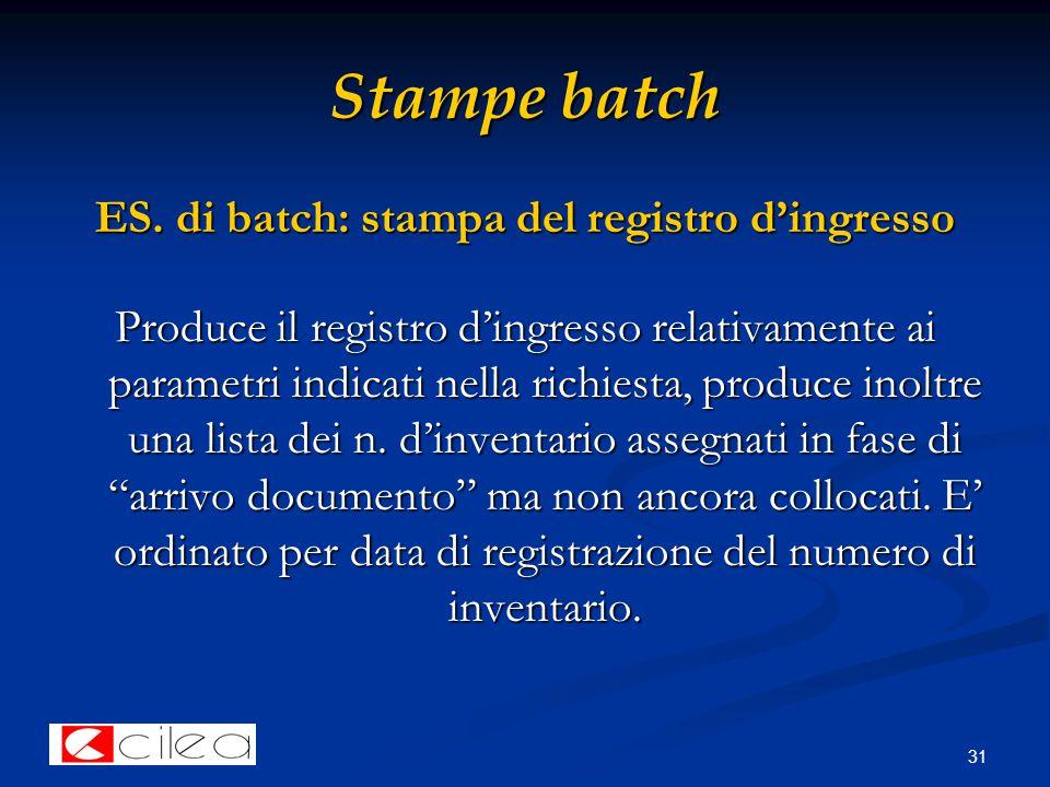 31 Stampe batch ES.