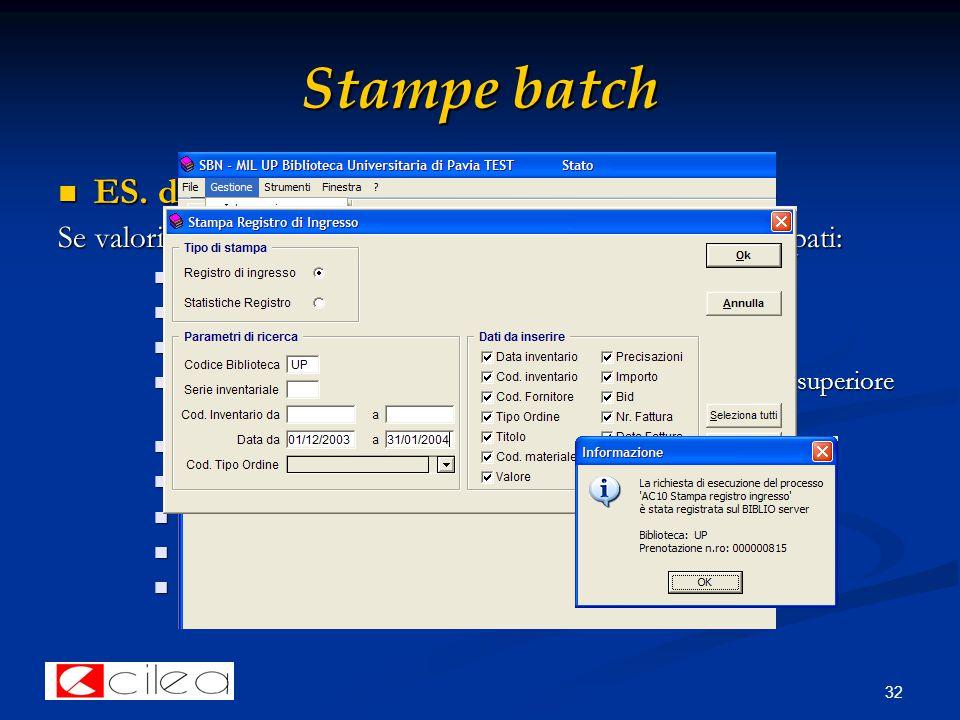 32 Stampe batch ES. di batch: stampa del registro d'ingresso ES.