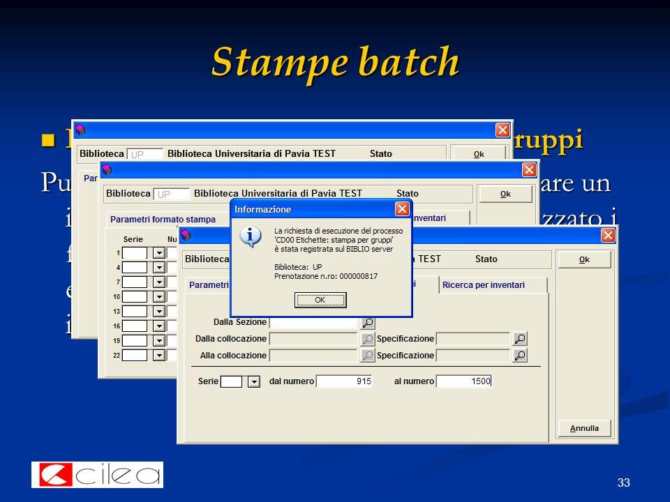 33 Stampe batch ES. di batch: stampa etichette per gruppi ES.