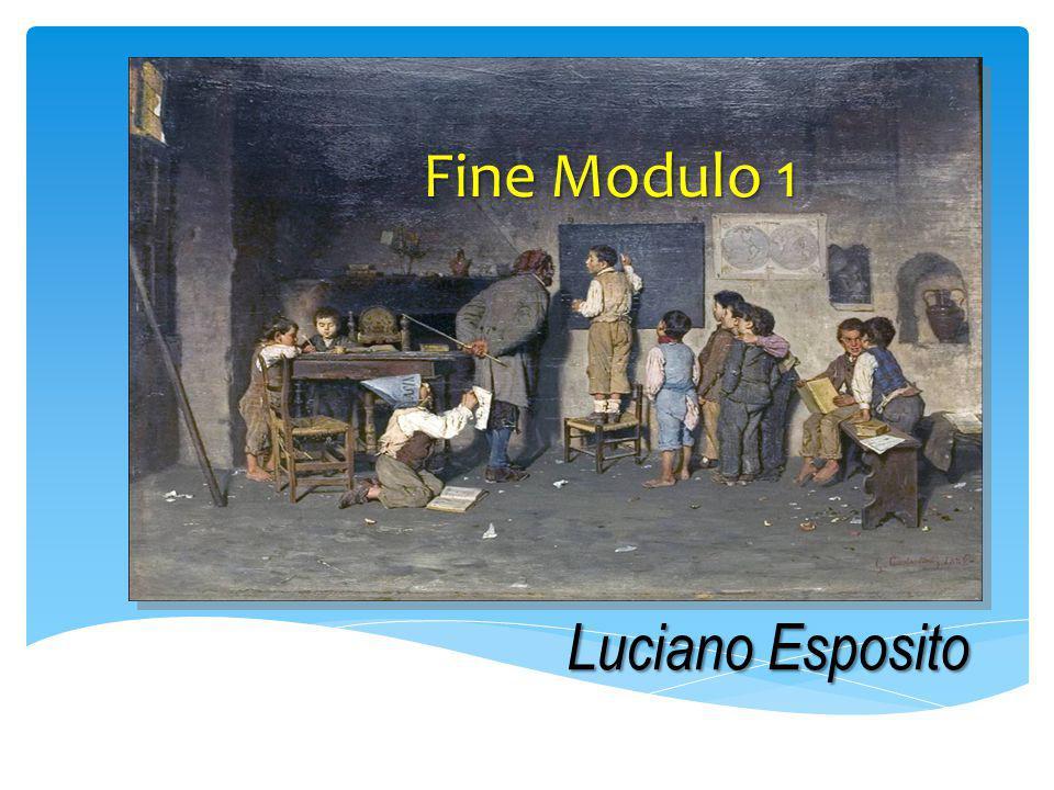 Luciano Esposito Fine Modulo 1