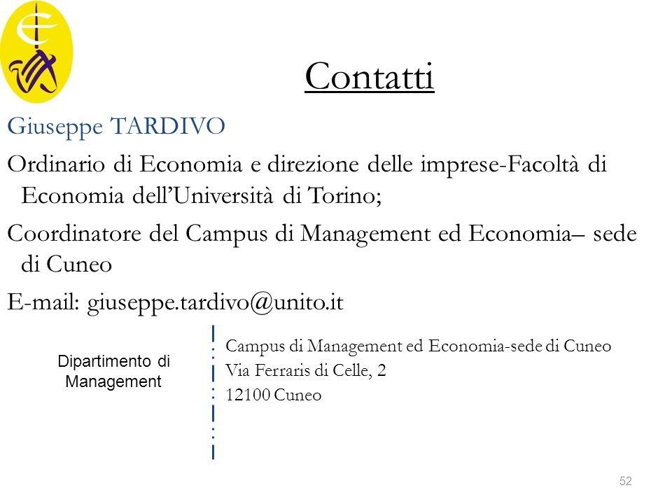 Giuseppe TARDIVO Ordinario di Economia e direzione delle imprese-Facoltà di Economia dell'Università di Torino; Coordinatore del Campus di Management