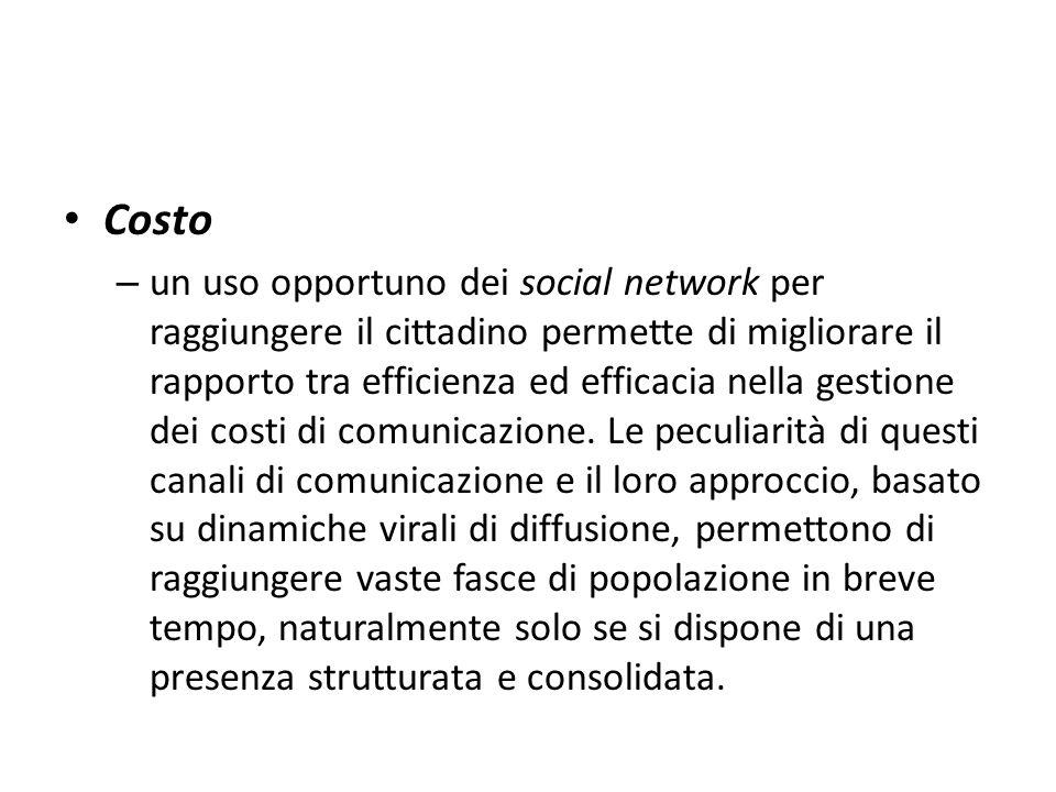Costo – un uso opportuno dei social network per raggiungere il cittadino permette di migliorare il rapporto tra efficienza ed efficacia nella gestione