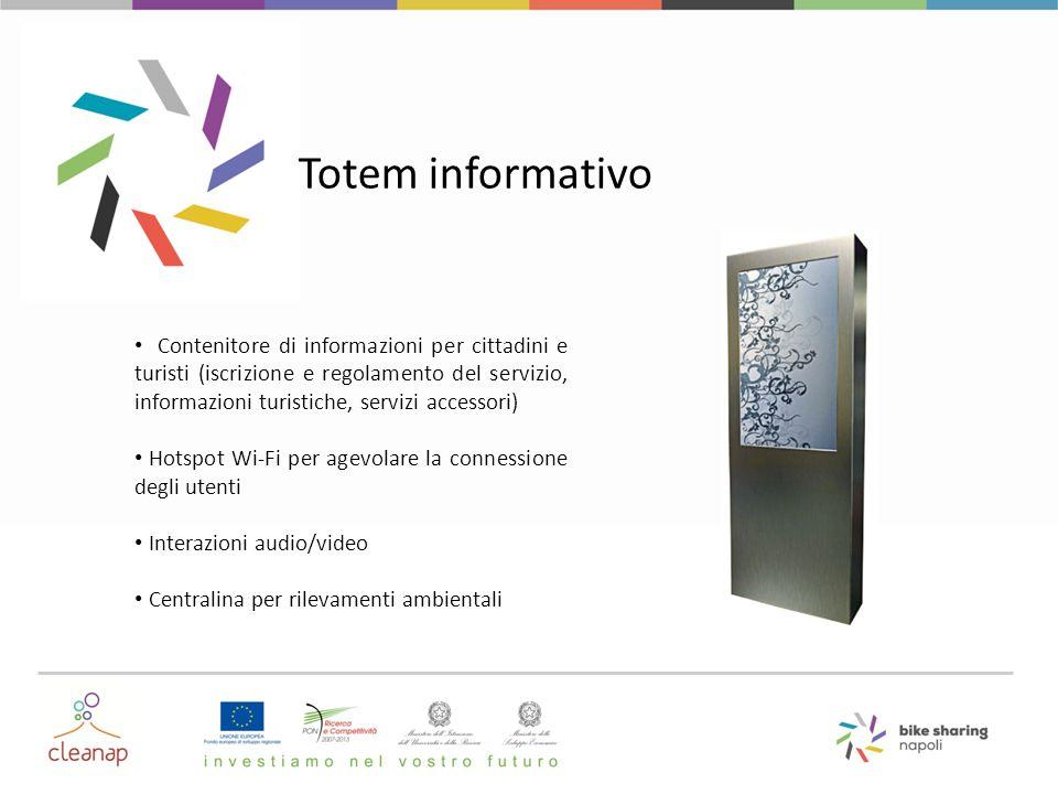 Totem informativo Contenitore di informazioni per cittadini e turisti (iscrizione e regolamento del servizio, informazioni turistiche, servizi accesso