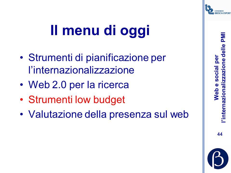 Web e social per l'internazionalizzazione delle PMI 43 Conoscere, condividere, decidere Foto tratta da: http://3.bp.blogspot.com http://3.bp.blogspot.