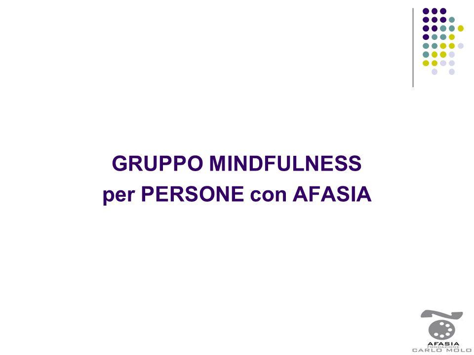 GRUPPO MINDFULNESS per PERSONE con AFASIA