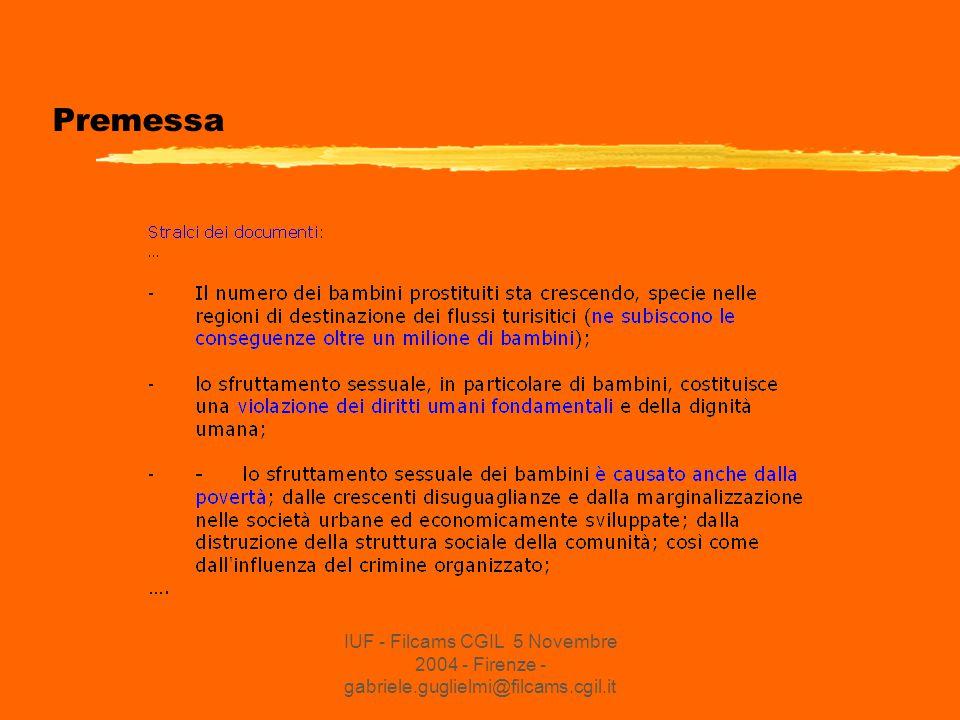 IUF - Filcams CGIL 5 Novembre 2004 - Firenze - gabriele.guglielmi@filcams.cgil.it Premessa