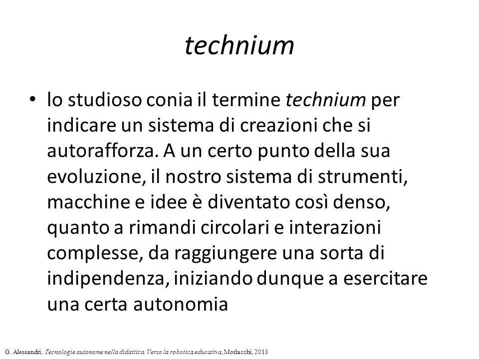 technium lo studioso conia il termine technium per indicare un sistema di creazioni che si autorafforza. A un certo punto della sua evoluzione, il nos