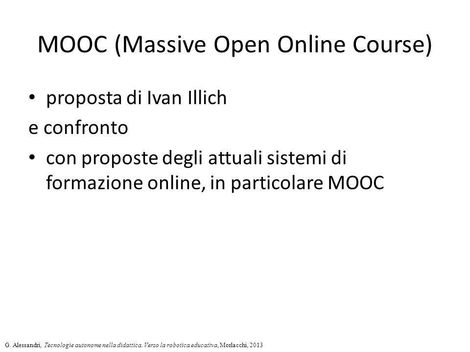 MOOC (Massive Open Online Course) proposta di Ivan Illich e confronto con proposte degli attuali sistemi di formazione online, in particolare MOOC G.