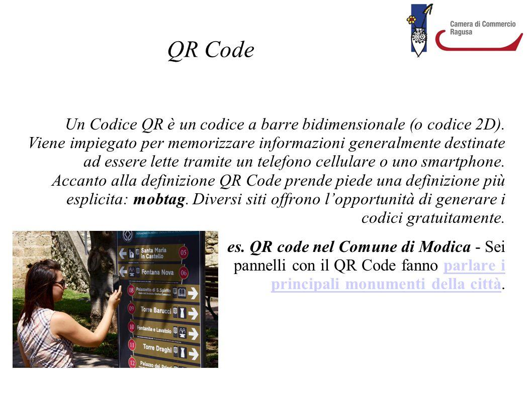 QR Code Un Codice QR è un codice a barre bidimensionale (o codice 2D). Viene impiegato per memorizzare informazioni generalmente destinate ad essere l