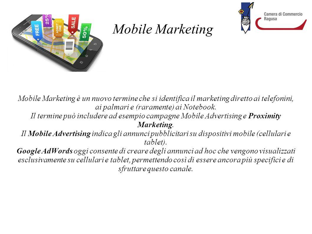 Mobile Marketing Mobile Marketing è un nuovo termine che si identifica il marketing diretto ai telefonini, ai palmari e (raramente) ai Notebook. Il te