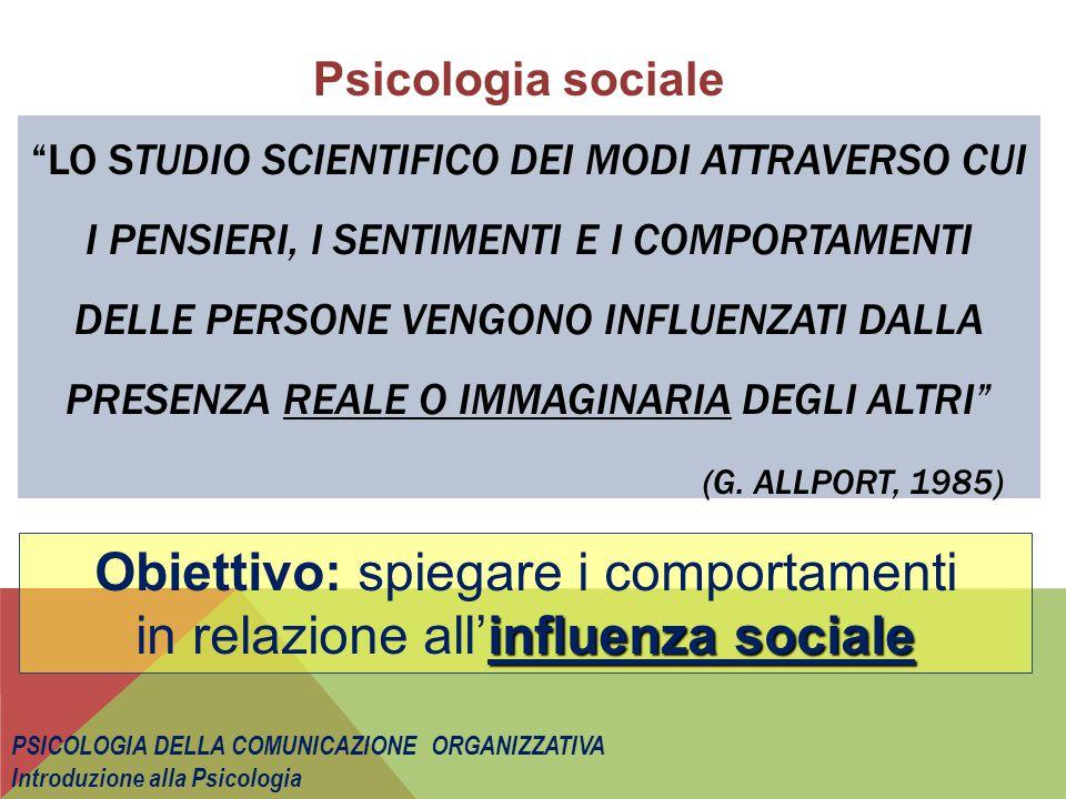 Teoria dell'Identità sociale (Tajfel, Turner, 1986) IDENTITÀ O SÈ Identità Individuale ------------------------------------- Sociale AUTOSTIMA Gruppi ai quali si appartiene e giudizio di valore sull'appartenenza Aspetti cognitivi (categorizzazione) e motivazionali Confronto sociale