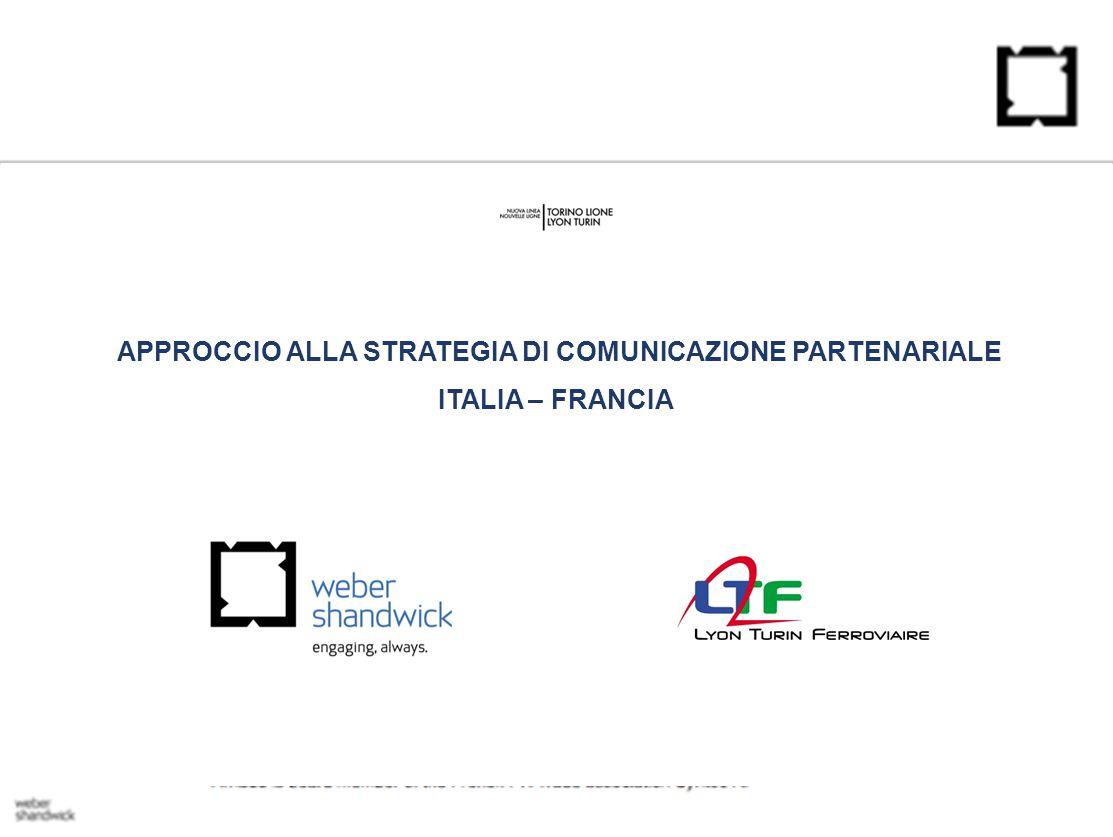 APPROCCIO ALLA STRATEGIA DI COMUNICAZIONE PARTENARIALE ITALIA – FRANCIA