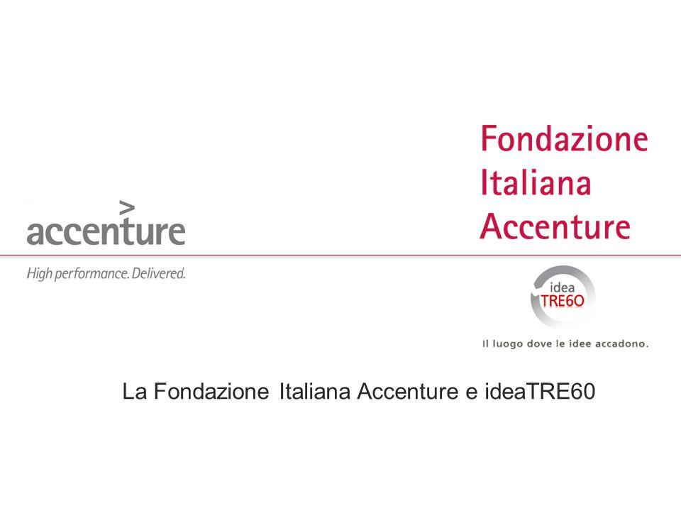 La Fondazione Italiana Accenture e ideaTRE60