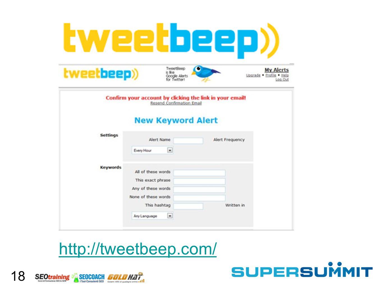 18 http://tweetbeep.com/