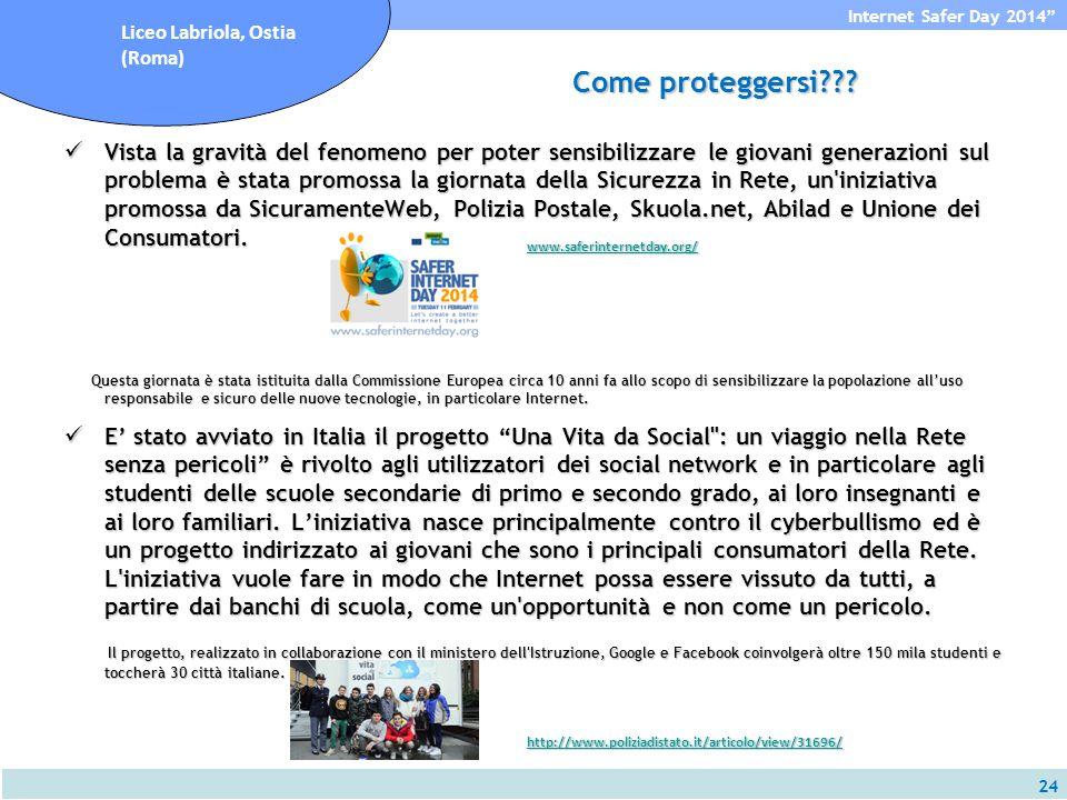 24 Internet Safer Day 2014 Liceo Labriola, Ostia (Roma) Come proteggersi??.