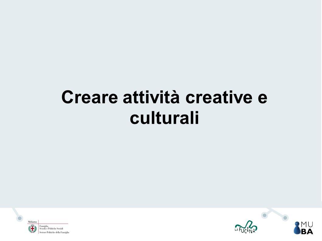 Creare attività creative e culturali