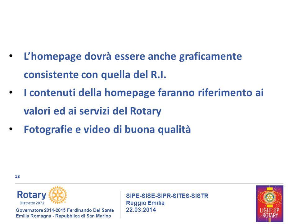 13 SIPE-SISE-SIPR-SITES-SISTR Reggio Emilia 22.03.2014 Governatore 2014-2015 Ferdinando Del Sante Emilia Romagna - Repubblica di San Marino Distretto