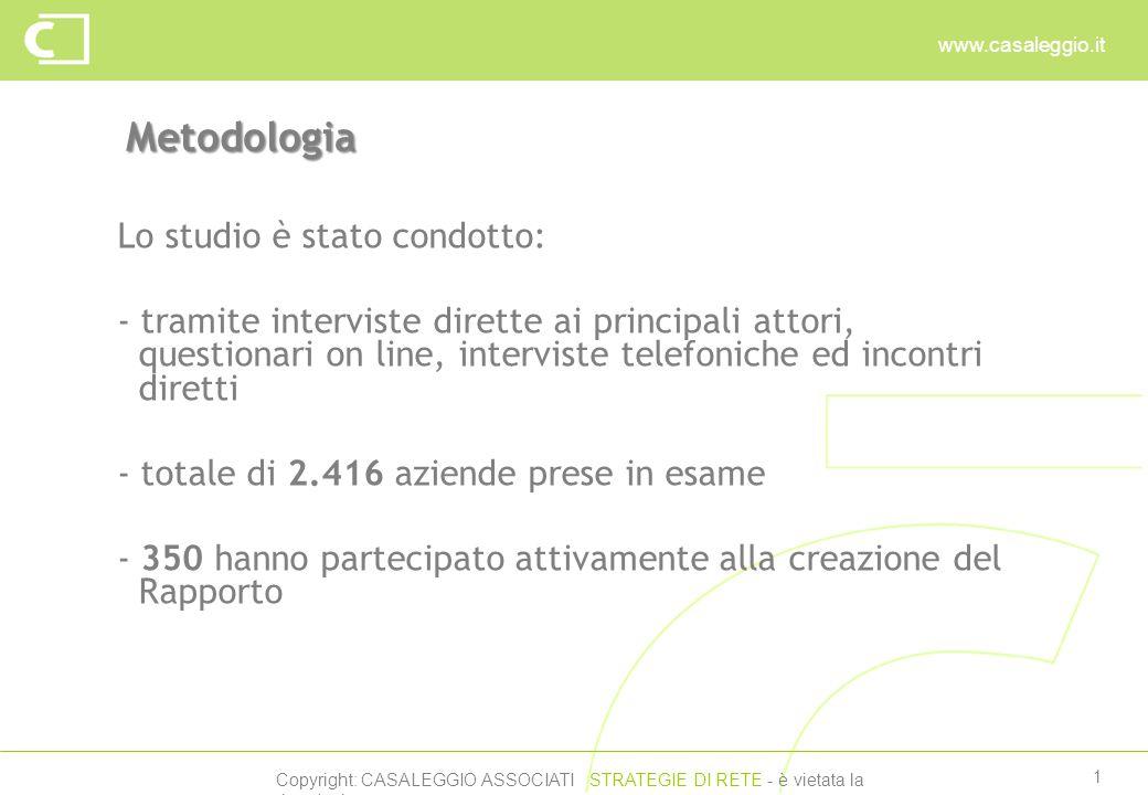 Copyright: CASALEGGIO ASSOCIATI STRATEGIE DI RETE - è vietata la riproduzione www.casaleggio.it 1 Metodologia Lo studio è stato condotto: - tramite in