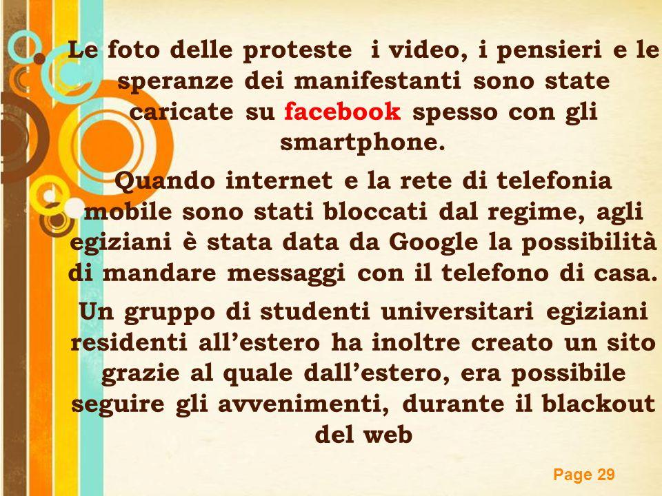 Free Powerpoint Templates Page 29 Le foto delle proteste i video, i pensieri e le speranze dei manifestanti sono state caricate su facebook spesso con