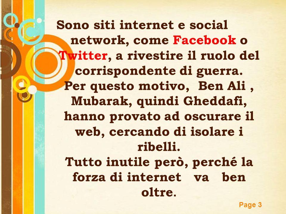 Free Powerpoint Templates Page 3 Sono siti internet e social network, come Facebook o Twitter, a rivestire il ruolo del corrispondente di guerra. Per
