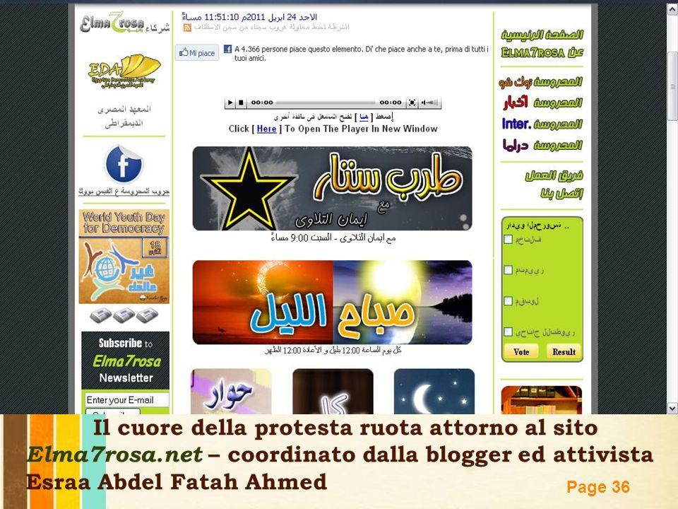 Free Powerpoint Templates Page 36 Il cuore della protesta ruota attorno al sito Elma7rosa.net – coordinato dalla blogger ed attivista Esraa Abdel Fata