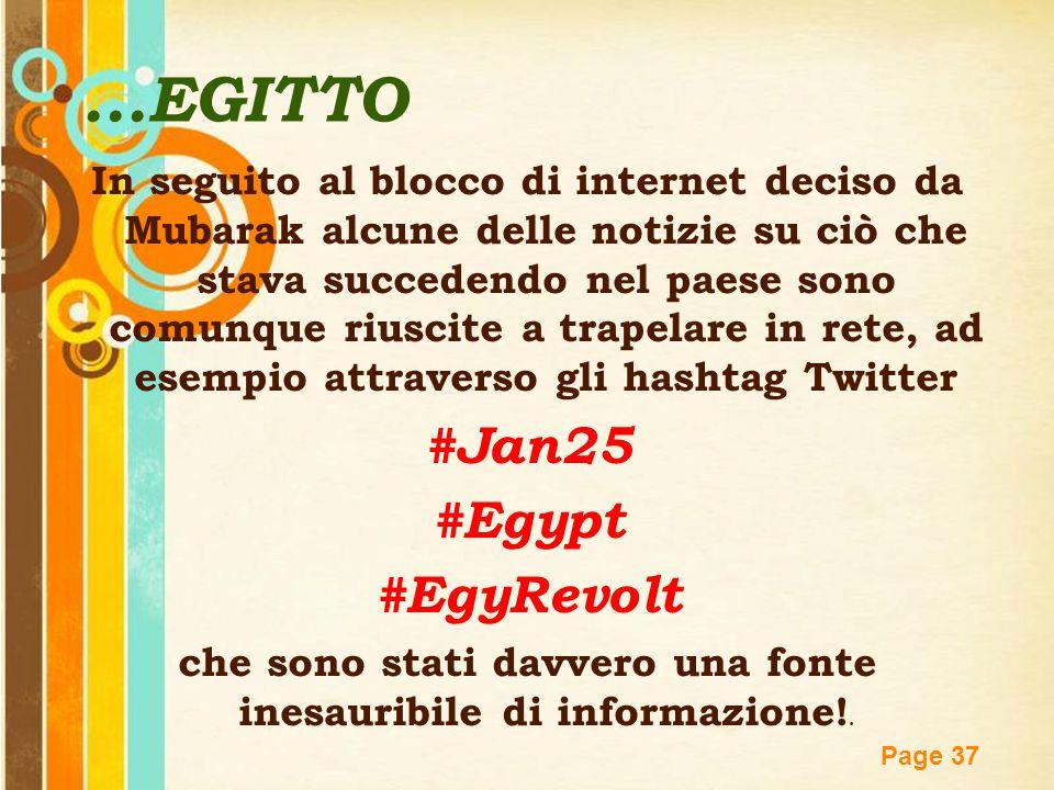 Free Powerpoint Templates Page 37 In seguito al blocco di internet deciso da Mubarak alcune delle notizie su ciò che stava succedendo nel paese sono c
