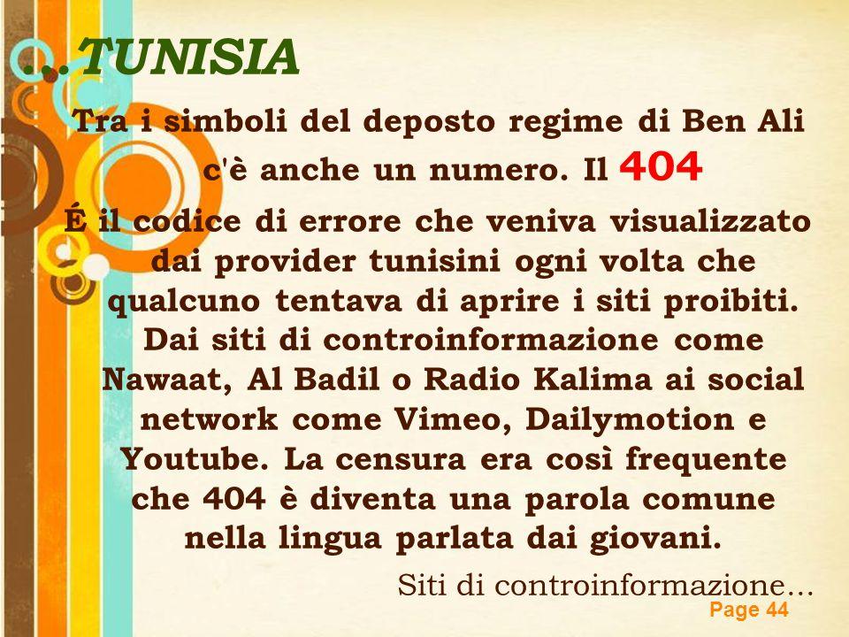Free Powerpoint Templates Page 44...TUNISIA Tra i simboli del deposto regime di Ben Ali c'è anche un numero. Il 404 É il codice di errore che veniva v