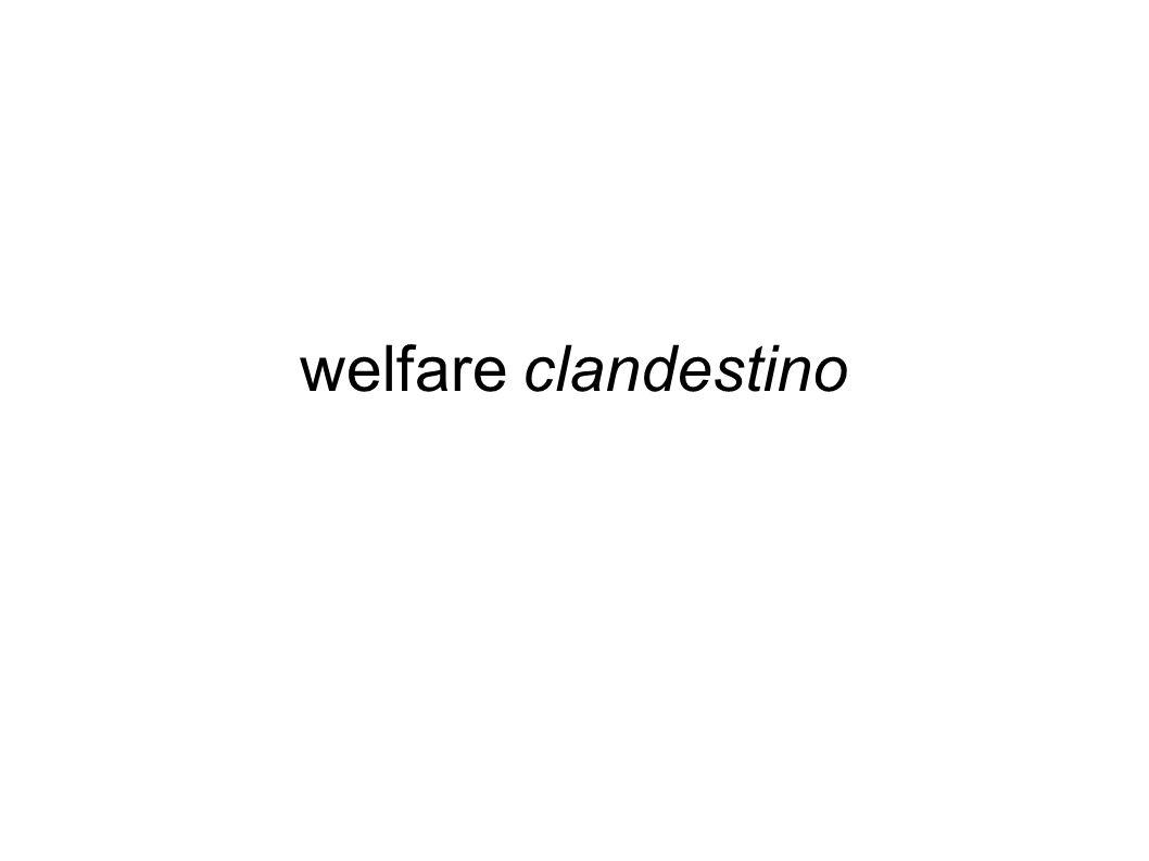 welfare clandestino