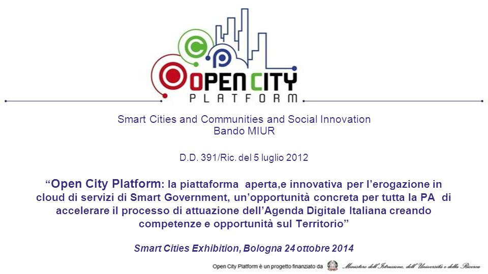Smart Cities and Communities and Social Innovation Bando MIUR D.D.