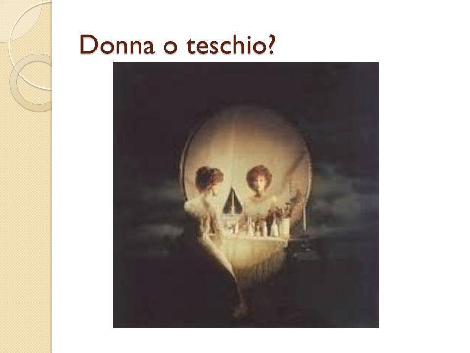 Donna o teschio?