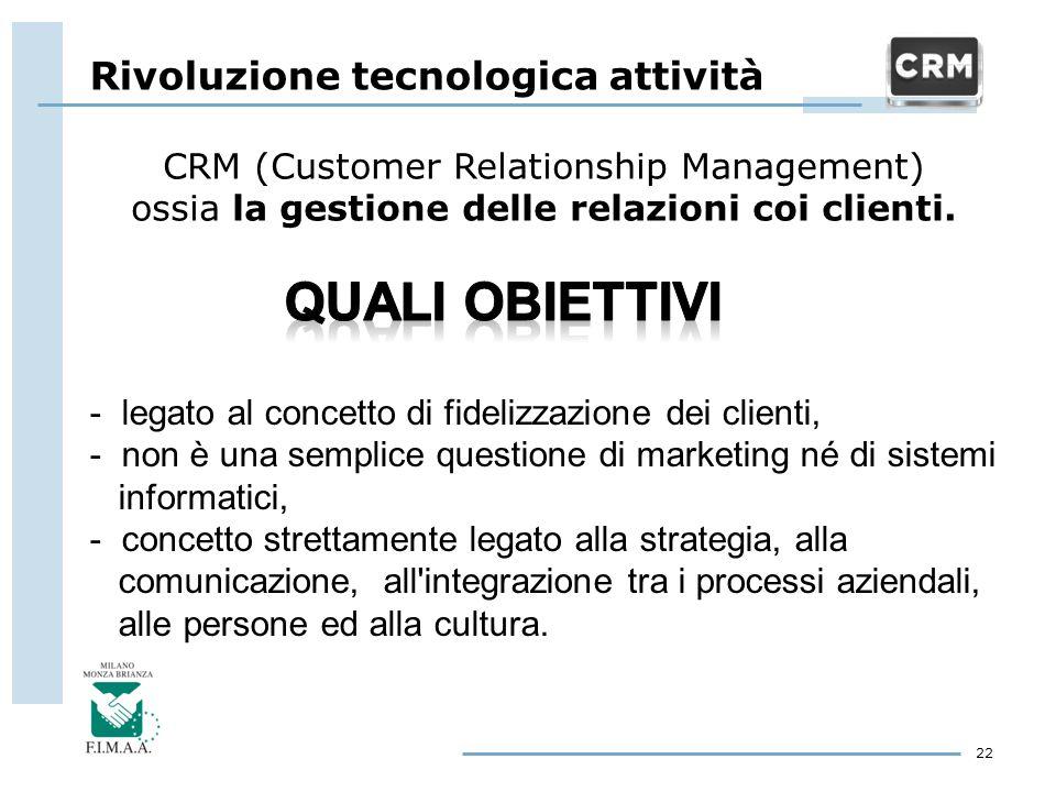- legato al concetto di fidelizzazione dei clienti, - non è una semplice questione di marketing né di sistemi informatici, - concetto strettamente leg