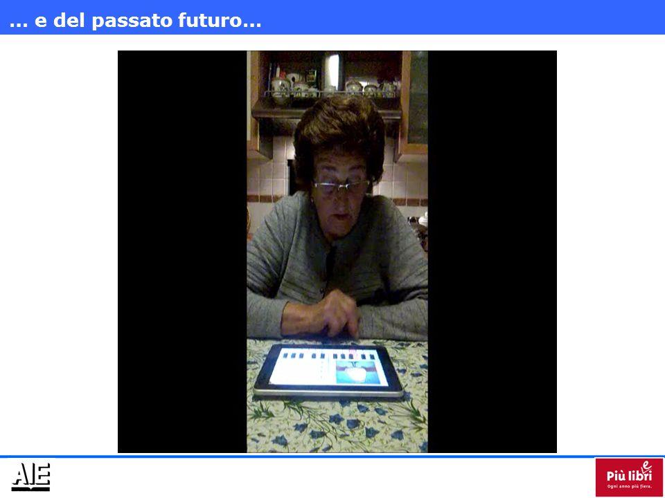 … e del passato futuro…
